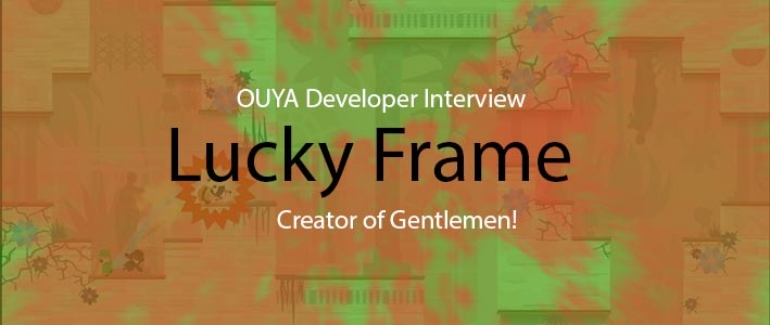 Lucky Frame Interview